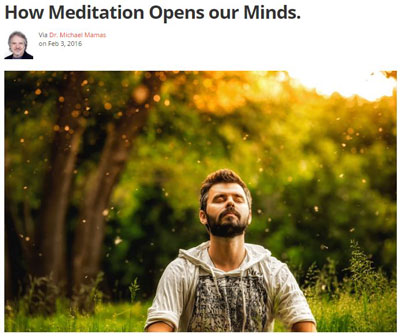 How Meditation Opens Our Minds by Michael Mamas
