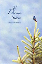 The Dharma Sutras by Michael Mamas